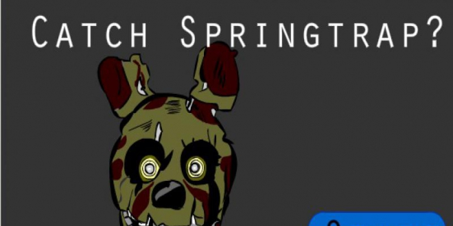 Can you catch springtrap