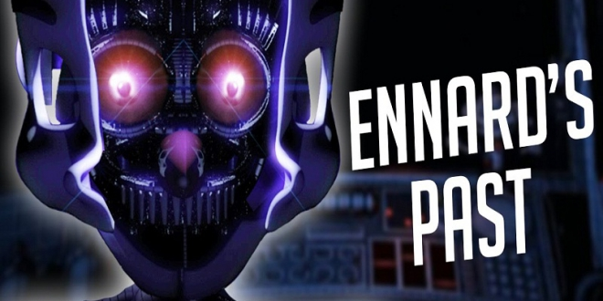 ENNARD TWISTS THE FNAF STORY? | Five Nights at Freddy's Sister Location