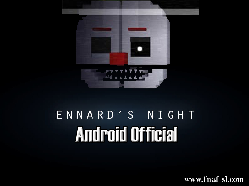 Ennards Night Android Official