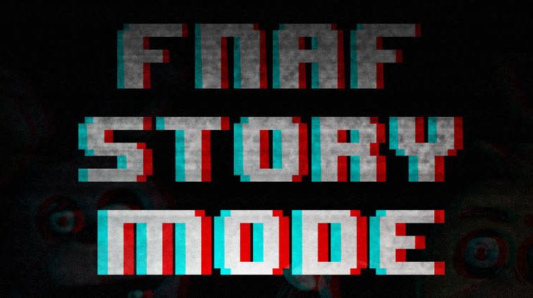 FNAF Story Mode Free Download